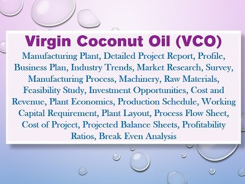 Virgin Coconut Oil (VCO) Manufacturing Plant, Detailed Project Report