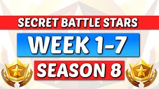 Fortnite - All Season 8 Week 1-7 Secret Battle Star / Banner Locations Guide (Saison 8)