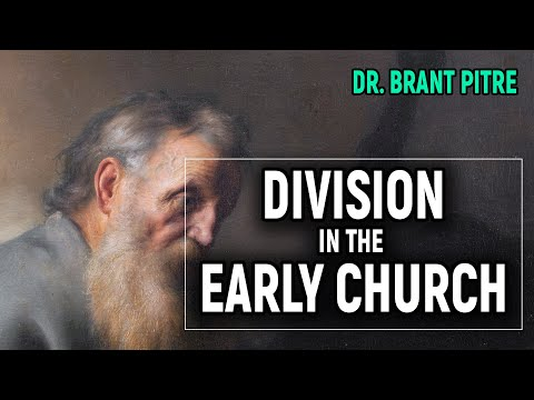 Division in the Early Church