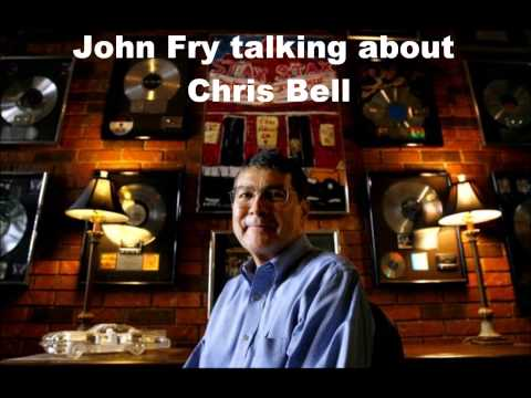 Ardent Studios' John Fry talking about Chris Bell of Big Star
