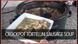 Bg Recipe: How To Make Crockpot Tortellini Sausage Soup
