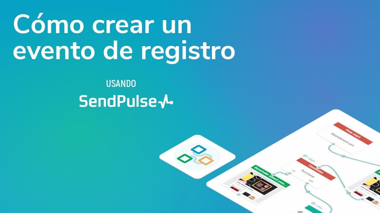 Automatización | Cómo crear un evento de registro usando SendPulse