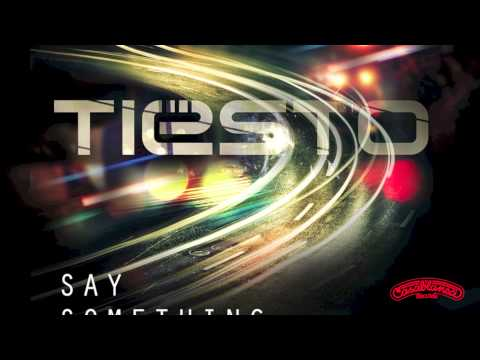 Tiësto - Say Something