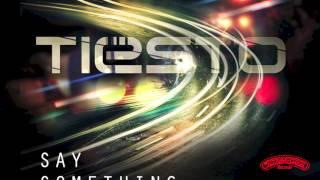 Tiësto - Say Something