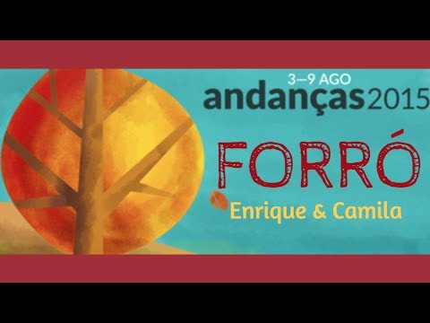 Enrique Matos & Camila Alves - Forró at Andanças 2015