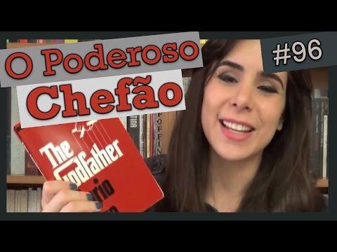 O PODEROSO CHEFÃO, DE MARIO PUZO (#96)