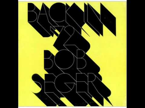 Bob Seger - Turn The Page (1973)
