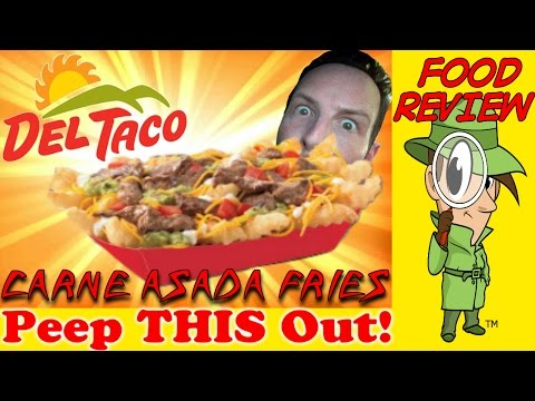 Del Taco® | Carne Asada Fries Review! Peep THIS Out!