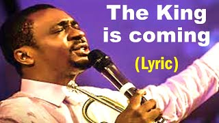 Nathaniel Bassey The King Is Coming In Glory and in Majesty - praise and worship songs gospel