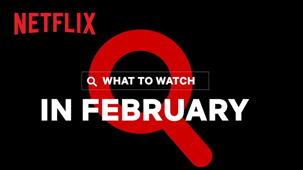 New on Netflix   February 2021