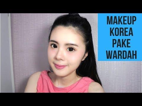 tutorial makeup natural wardah untuk sehari hari ala korea (review)