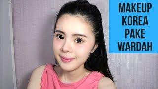 Aku menunjukkan tutorial makeup natural wardah untuk sehari-hari al...