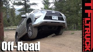 2016 Lexus GX460: Gold Mine Hill Off-Road Review