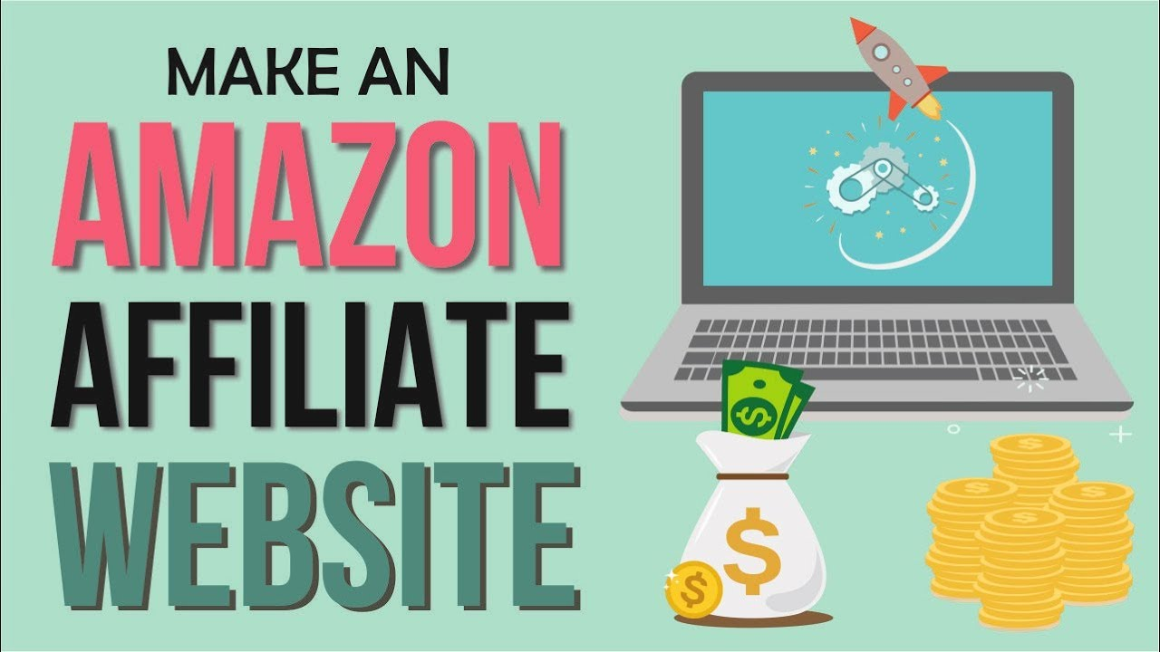 How To Make An Amazon Affiliate Website 2017