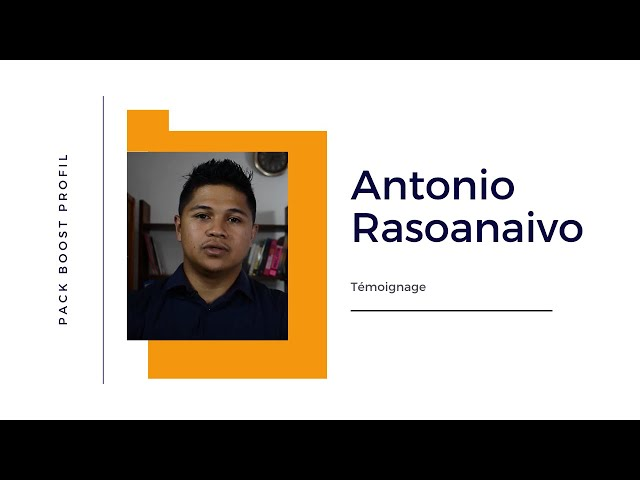Témoignage Antonio Rasoanaivo - Pack Boost Profil