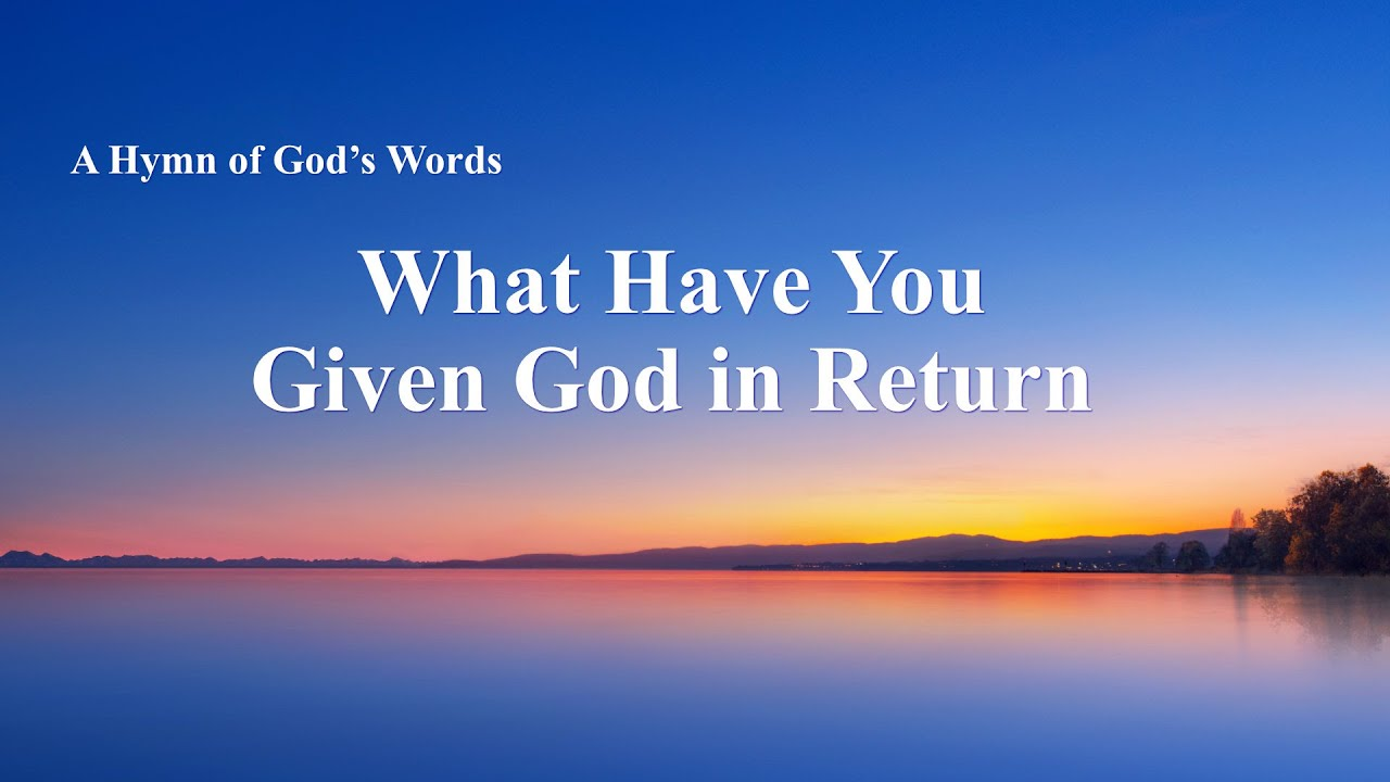 """""""What Have You Given God in Return"""" 