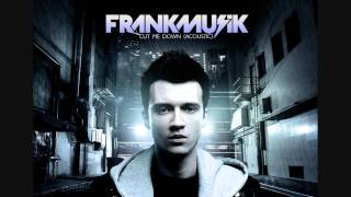 Watch Frankmusik Cut Me Down video