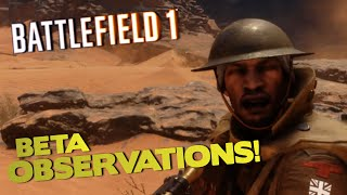 BETA OBSERVATIONS! - Battlefield 1