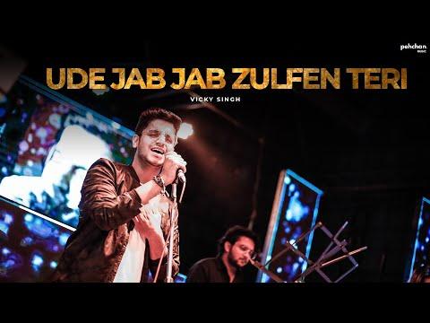 Ude Jab Jab Zulfen Teri | Cover by Vicky Singh |...