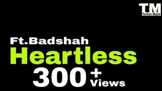 TM : Heartless Lyric video | Badshah | #technomusic7