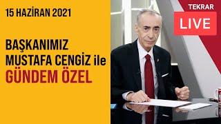 📺 🔴 Başkanımız Mustafa Cengiz ile
