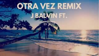 Cover || Otra vez remix || by Jeafcom || j balvin ft zion y lennox
