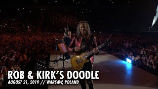 Metallica: Rob & Kirk's Doodle (Warsaw, Poland - August 21, 2019)