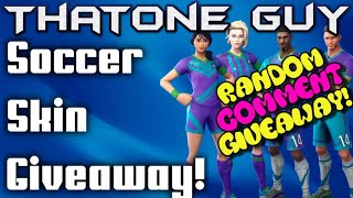 FORTNITE SOCCER SKIN GIVEAWAY GIFTING SOCCER SKINS NEW ITEM SHOP GIVEAWAY