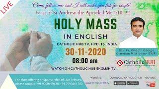 LIVE ENGLISH MASS | REV.FR.VINEETH GEORGE (C.M.F) | CATHOLICHUB.TV | HYD | TS | 30-11-2020