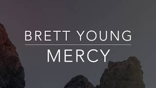 Brett Young - Mercy (Lyrics/Tradução/Legendado)(HQ)