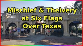Mischief and Theivery at Six Flags over Texas - Sir Willow's Park Tales ep 9