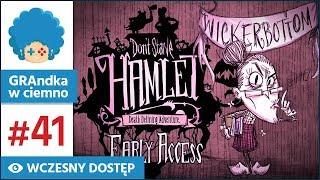Don't Starve: Hamlet PL #41 | EA | Staszek i jego ptaszek :v