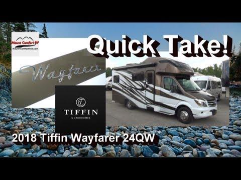 New QUICK TAKE  2018 Tiffin Wayfarer 24QW  Mount Comfort RV