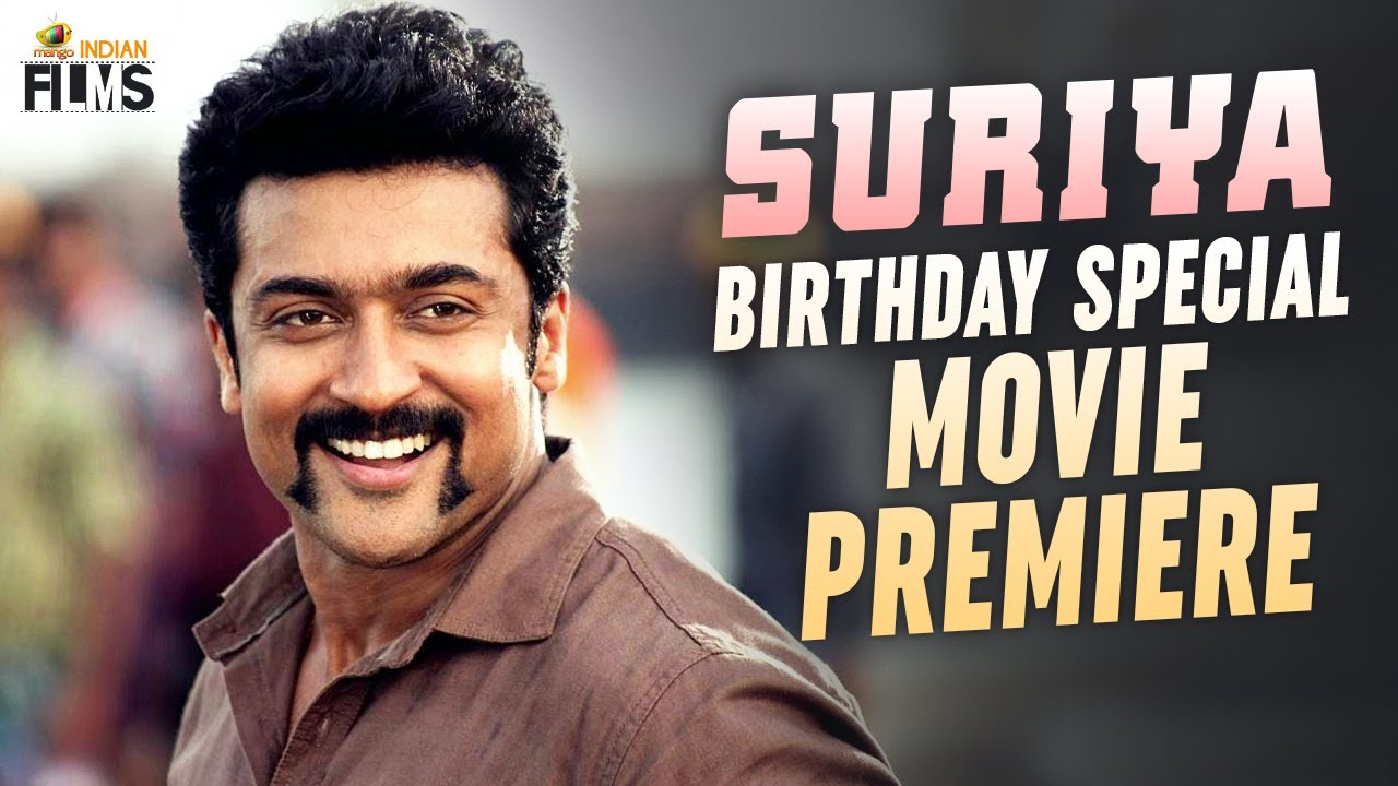 Suriya Birthday Special Movie Premiere   #HappyBirthdaySuriya   Mango Indian Films