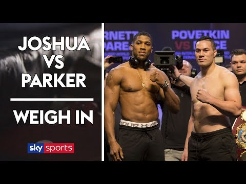 Anthony Joshua v Joseph Parker | The Weigh In