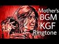 KGF Mother's Ringtone mp3 Download | kgf ringtone maa download|kgf mother sentiment ringtone|