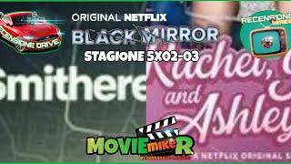 BLACK MIRROR STAGIONE 5X02 - 03 di James Hawes e Anne Sewitsky RECENSIONE SERIES DRIVE