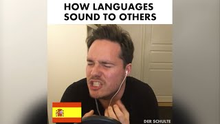 How languages sound to others