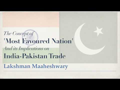 'Most Favoured Nation' and its implications on India-Pakistan Trade - By Lakshman Maaheshwary