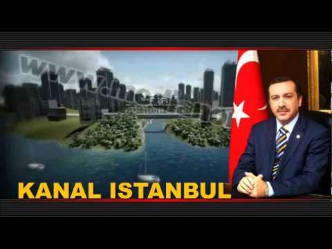 Başbakan Erdoğan Çılgın Proje, Kanal Projesi, Kanal İstanbul Projesi