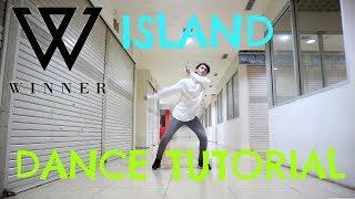 Video [MIRRORED] WINNER - 'ISLAND' DANCE TUTORIAL download MP3, 3GP, MP4, WEBM, AVI, FLV Oktober 2017