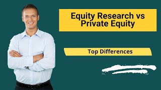 Equity Research vs Private Equity - Which is Better?