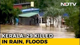 Kerala Floods: Number Of Deaths Rise To 29, Army Rescues 54 Tourists