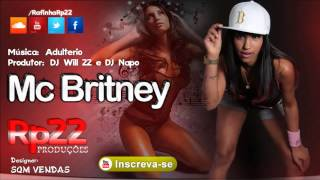 MC Britney - Adulterio [ DJ Will 22 e DJ Napo ] Light 2013 WebMusic