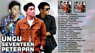Ungu, Seventeen, Peterpan [Full Album] Lagu Pop Indonesia Yang Ngehits Tahun 2000an
