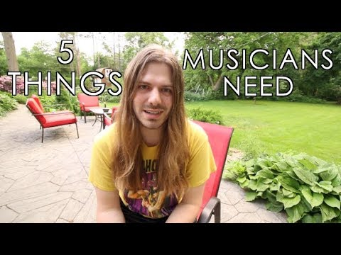 5 Things The Modern Musician Needs