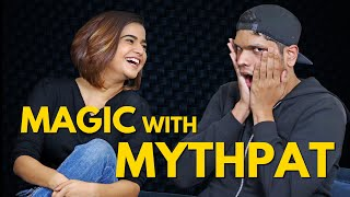 MAGIC with @Mythpat | Mentalism | Suhani Shah