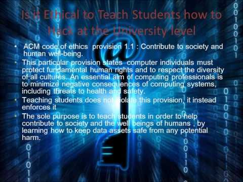 The Ethics of teaching University Student to Hack