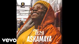 Teni - Askamaya (Audio Video)