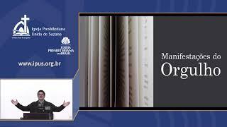 IPUS | AO VIVO | Estudo Bíblico | 16/09/2020 | Manifestações do orgulho